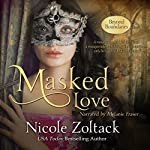 Masked Love: Beyond Boundaries, Book 1 | Nicole Zoltack