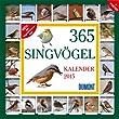 365 Singv�gel - Kalender 2015