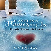 Return: Castles in Flames and Ice, Book 2 | CS Patra