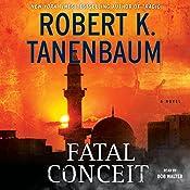 Fatal Conceit | [Robert K. Tanenbaum]