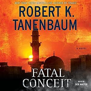 Fatal Conceit Audiobook