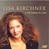 Lisa Kirchner: In the Shadow of a Crow