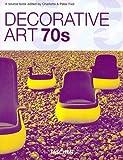 echange, troc  - Arts décoratifs des années 70 : Edition trilingue français-anglais-allemand