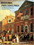 Historic Philadelphia: An Illustrated History