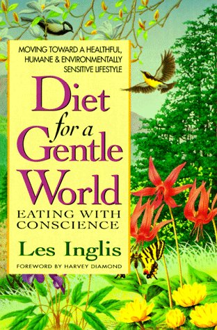 Diet For A Gentle World
