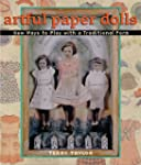 Artful Paper Dolls: New Ways to Play...