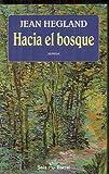 img - for Hacia El Bosque book / textbook / text book