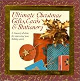 Ultimate Christmas gifts, cards, and stationery (0766767612) by Newdick, Jane