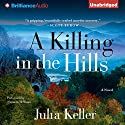 A Killing in the Hills Audiobook by Julia Keller Narrated by Shannon McManus