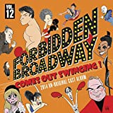Forbidden Broadway: Comes Out Swinging!