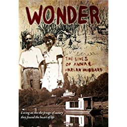 Wonder: The Lives of Anna and Harlan Hubbard