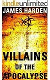 Villains of the Apocalypse: A Secret Apocalypse Short (A Secret Apocalypse Story)
