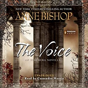 The Voice: An Ephemera Novella | [Anne Bishop]
