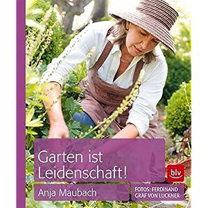 Garten ist Leidenschaft! - Taschenbuch