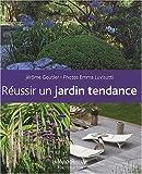 echange, troc Jérôme Goutier, Emma Luvisutti - Réussir un jardin tendance