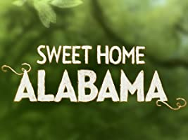 Sweet Home Alabama Season 1