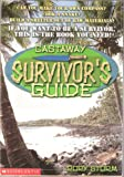 img - for Castaway survivor's guide book / textbook / text book