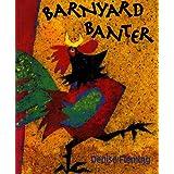 Barnyard Banter (Avenues) ~ Denise Fleming