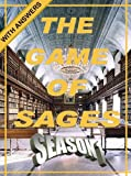img - for The Game of Sages - Season 1 - With Answers book / textbook / text book
