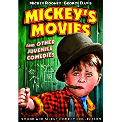 Mickey's Movies and other Juvenile Comedies: Sound & Silent Comedy Collection