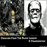 Creature from the Black Lagoon & Frankenstein | Jeffrey Jeschke