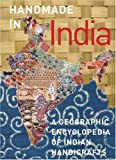 Handmade in India: A Geographic Encyclop...