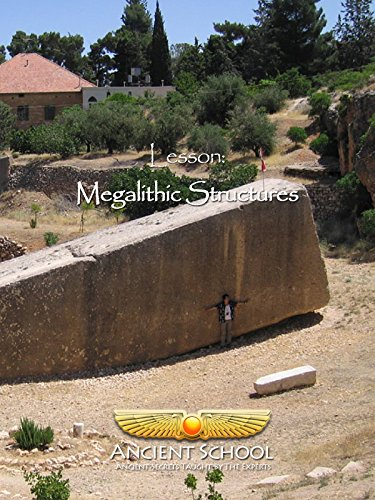 Ancient School - Megalithic Structures