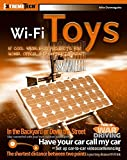 Wi-Fi Toys: 15 Cool Wireless Projects for Home, Office, and Entertainment