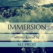 Immersion: Immersion Trilogy | M. J. Prest