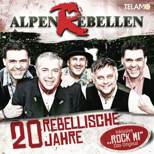 Alpenrebellen - Zwanzig Rebellische Jahre