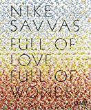 Full of Love Full of Wonder: Nike Savvas (190731783X) by Kent, Rachel