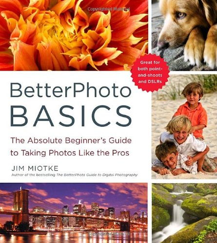 Betterphoto Basics: The Absolute Beginner'S Guide To Taking Photos Like A Pro front-21888