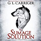 The Sumage Solution: San Andreas Shifters, Book 1 Hörbuch von G. L. Carriger Gesprochen von: Kirt Graves