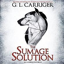 The Sumage Solution: San Andreas Shifters, Book 1 | Livre audio Auteur(s) : G. L. Carriger Narrateur(s) : Kirt Graves