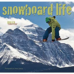 Snowboard Life 2013 Calendar