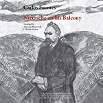 Nietzsche on His Balcony | Carlos Fuentes