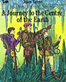 A Journey To The Centre Of The Earth (Illustrated Classic Editions)