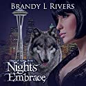 Nights Embrace: Others of Seattle, Book 1 Audiobook by Brandy L Rivers Narrated by John Lane
