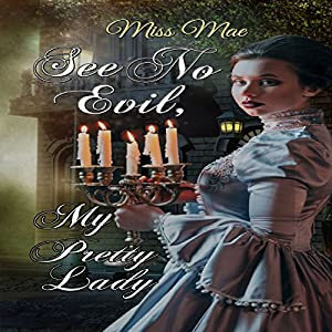 See No Evil, My Pretty Lady Audiobook