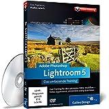Adobe Photoshop Lightroom 5 - Das umfassende Training