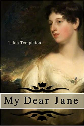 My Dear Jane: An Erotic Short Story Collection Based on the Works of Jane Austen