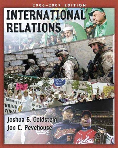 International Relations, 2006-2007 Edition (7th Edition) (MyPoliSciLab Series)