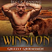 Winston: Grizzly Groomsmen, Book 3 | Becca Fanning