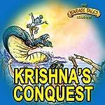 Krishna's Conquests | Shobha Viswanath