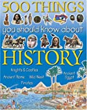 img - for 500 Things You Should Know About History book / textbook / text book