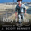 Baby I'm In: Honky Tonk Angels, Book 3 Audiobook by Ciana Stone Narrated by J. Scott Bennett