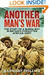 Another Man's War: The Story of a Bur...