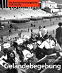 Gel�ndebegehung in N�rnberg: Das Reic...