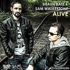 Shaun Bate & Sam Walkertone-Alive
