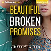 Beautiful Broken Promises: Broken Series, Book 3 | Kimberly Lauren